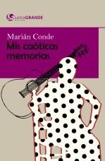 Libro Marián Conde. Mis caóticas memorias. (Edición en letra grande), autor Ediciones LetraGRANDE
