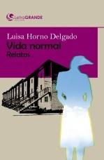 Libro Vida Normal. (Edición en letra grande), autor Ediciones LetraGRANDE