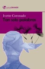 Libro Tan solo palabras. (Edición en letra grande), autor Ediciones LetraGRANDE
