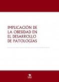 IMPLICACIÓN DE LA OBESIDAD EN EL DESARROLLO DE PATOLOGÍAS