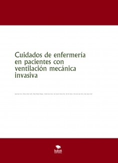 Cuidados de enfermería en pacientes con ventilación mecánica invasiva