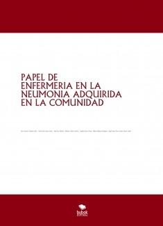 PAPEL DE ENFERMERIA EN LA NEUMONIA ADQUIRIDA EN LA COMUNIDAD