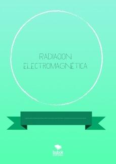 Radiacion electromagnética