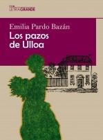 Libro Los Pazos de Ulloa. (Edición en letra grande), autor Ediciones LetraGRANDE