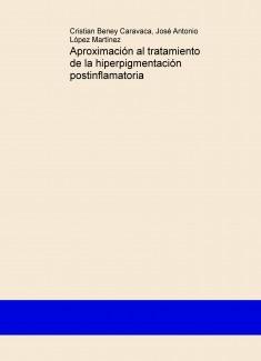 Aproximación al tratamiento de la hiperpigmentación postinflamatoria