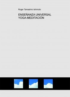 ENSEÑANZA UNIVERSAL YOGA-MEDITACIÓN