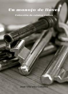 Un manojo de llaves - Colección de relatos cortos