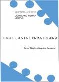 LIGHTLAND-TIERRA LIGERA.