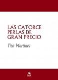 LAS CATORCE PERLAS DE GRAN PRECIO