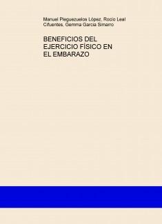 BENEFICIOS DEL EJERCICIO FÍSICO EN EL EMBARAZO