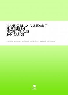 MANEJO DE LA ANSIEDAD Y EL ESTRÉS EN PROFESIONALES SANITARIOS