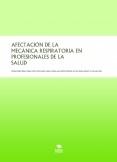 AFECTACIÓN DE LA MECÁNICA RESPIRATORIA EN PROFESIONALES DE LA SALUD