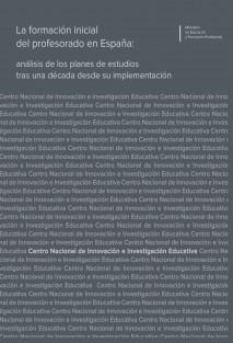 La formación inicial del profesorado en España: análisis de los planes de estudios tras una década desde su implementación