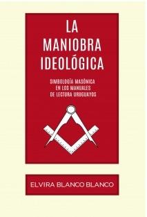 La maniobra ideológica. Simbología masónica en los manuales de lectura uruguayos