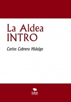 La Aldea INTRO