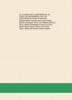 EL CUIDADO EN LA MATERNIDAD. EL PAPEL DE ENFERMERÍA CON LAS GESTANTES DE EDAD AVANZADA