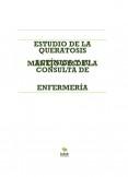 ESTUDIO DE LA QUERATOSIS ACTÍNICA Y SU MANEJO DESDE LA CONSULTA DE ENFERMERÍA