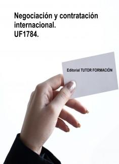 Negociación y contratación internacional. UF1784.