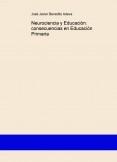 Neurociencia y Educación: consecuencias en Educación Primaria