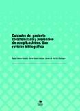 Cuidados del paciente colostomizado y prevención de complicaciones: Una revisión bibliográfica