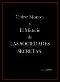 Cedric Monroy y el Misterio de las Sociedades Secretas