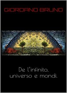 De l'infinito universo e mondi