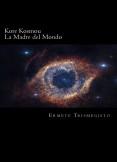 La Madre del Mondo: Kore Kosmou