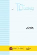 """Libro TEXTO LEGAL Nº 11/21019 """"PROPIEDAD INTELECTUAL"""", autor Libros del Ministerio de Hacienda"""
