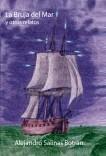 La Bruja del Mar y otros relatos