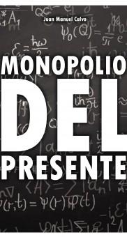 Monopolio del presente