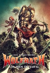 Wolfrath: Los hijos de Xah'al