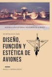 Diseño, función y estética de aviones - Un repaso a varios aviones clásicos