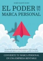 Libro El Poder de tu Marca Personal, autor Rubén Martín Rubio