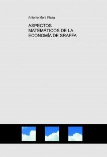 ASPECTOS MATEMÁTICOS DE LA ECONOMÍA DE SRAFFA