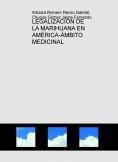 LEGALIZACIÓN DE LA MARIHUANA EN AMÉRICA-ÁMBITO MEDICINAL