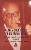 CLAVES BIOGRÁFICAS DE UN TECNÓCRATA: JOSÉ MARÍA HERNÁNDEZ-SAMPELAYO LÓPEZ (1924-1975)