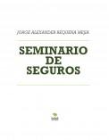 SEMINARIO DE SEGUROS