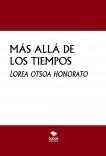 MÁS ALLÁ DE LOS TIEMPOS
