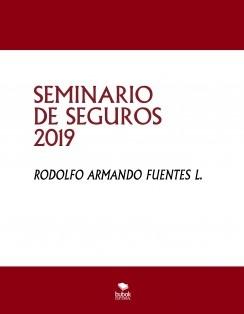 SEMINARIO DE SEGUROS 2019