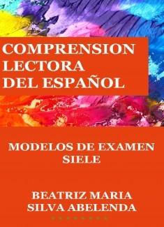 Comprensión lectora del español Modelos de examen SIELE