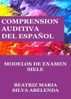Comprensión auditiva del español Modelos de examen SIELE
