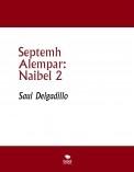 Septemh Alempar: Naibel 2