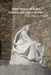 """Saint Teresa of Avila. Courage and Rebellious Spirit"