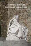 """""""Saint Teresa of Avila. Courage and Rebellious Spirit"""