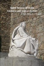 "Libro ""Saint Teresa of Avila. Courage and Rebellious Spirit, autor Pilar Bellés Pitarch"