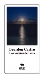 Libro Los Sueños de Luna, autor Leurden Castro