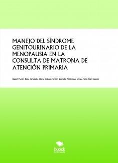 MANEJO DEL SÍNDROME GENITOURINARIO DE LA MENOPAUSIA EN LA CONSULTA DE MATRONA DE ATENCIÓN PRIMARIA