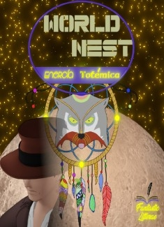 World Nest -Energía Totémica-
