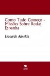 Como Tudo Começo - Missões Sobre Rodas Espanha