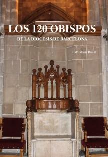 Los 120 obispos de la diócesis de Barcelona